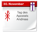 30. November | Tag des Apostels Andreas
